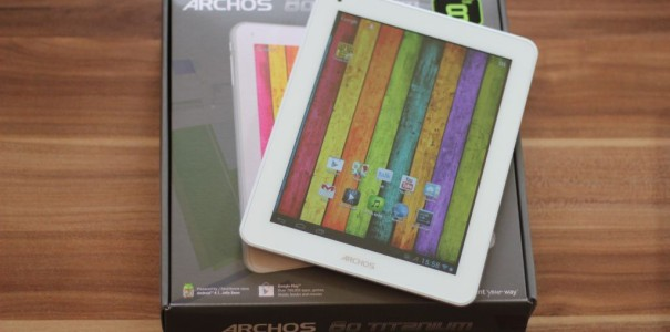 Archos 80 Titanium Unboxing und Hands On