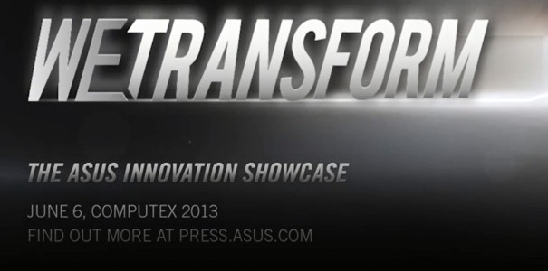 "ASUS ""We Transform"" Computex Teaser Video veroeffentlicht"