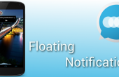 Floating Notifications – Jetzt im Google Play Store