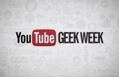 YouTube Geek Week vom 4. – 10. August!
