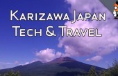 Tech & Travel – Karuizawa, Japan