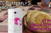 [Video] HTC Butterfly S Hello Kitty-Edition: Stilecht im Hello Kitty-Restaurant ausgepackt