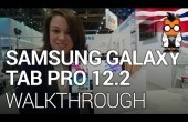 CES 2014: Samsung Galaxy Tab Pro 12.2 Walk Through