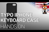 CES 2014: TYPO Keyboard Case für iPhone 5/5s Hands-On Video *Update: Deutsches Video*