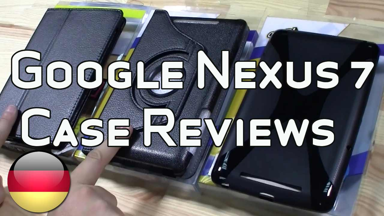 Top 3 Google Nexus 7 Cases und Huellen im Test