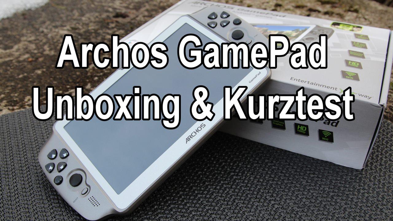 Archos GamePad im Unboxing und Kurztest