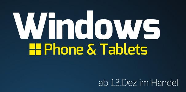 [Verlosung] Windows Phone & Tablets Magazin ab 13.12 im Handel – 10 Ausgaben zu gewinnen