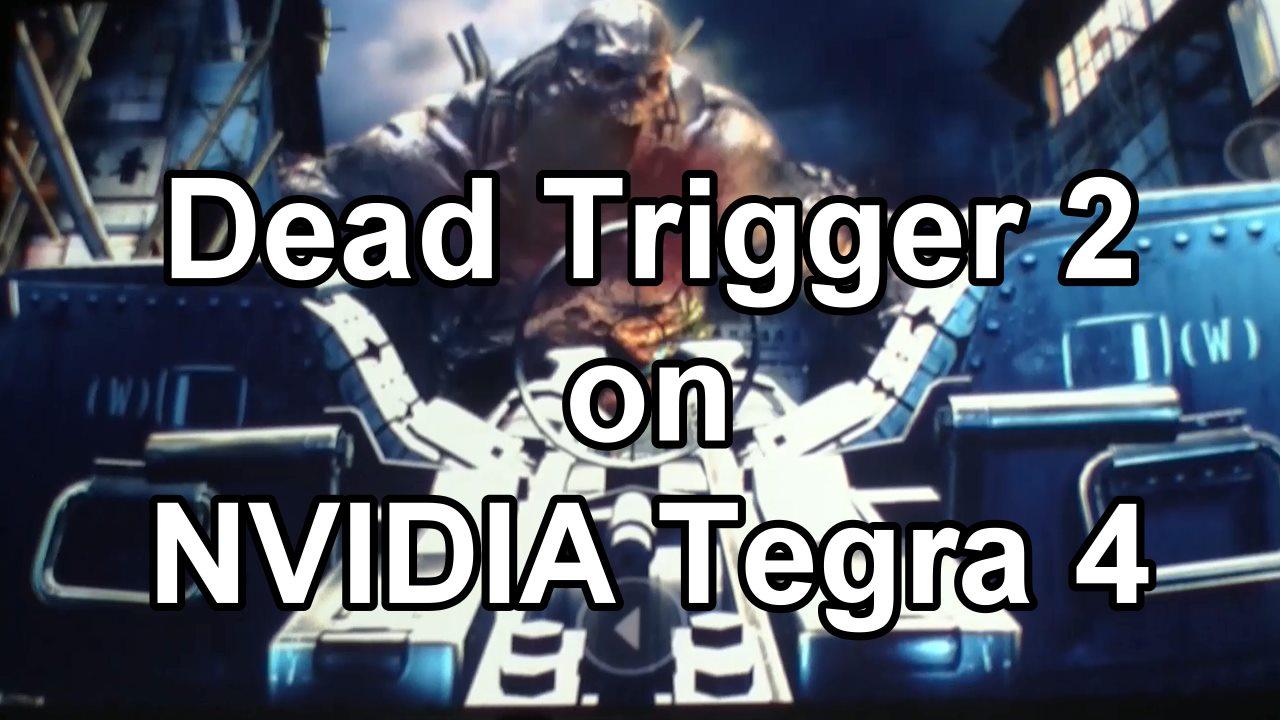 CES 2013: Dead Trigger 2 für Tegra 4 angekündigt