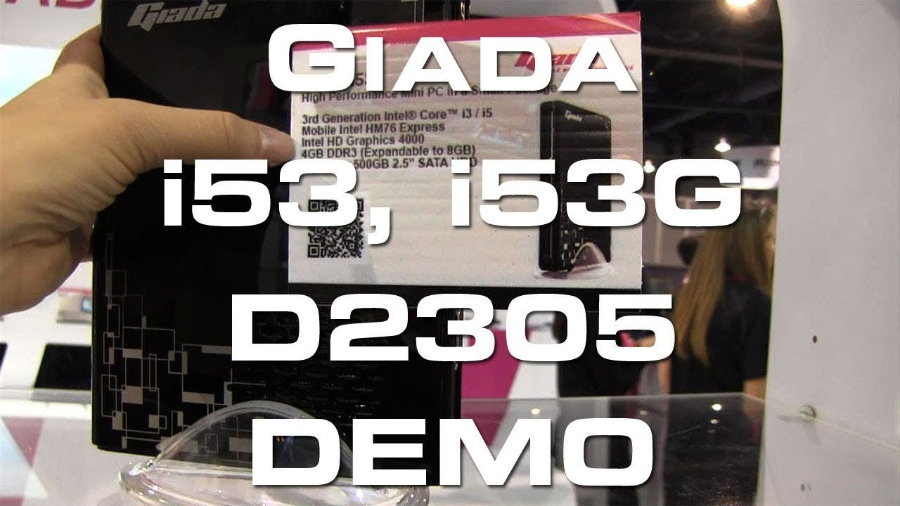 CES 2013: Giada i53, i35G und D2305 Mini PC Round Up & Hands On Video