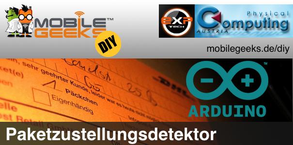Paketzustellungsdetektor –Mobile Geeks DIY #1