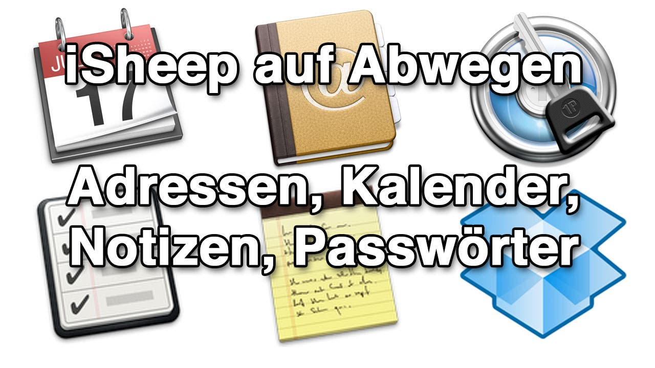iSheep auf Abwegen – Teil 2: Adressen, Kalender, Notizen, Passwörter
