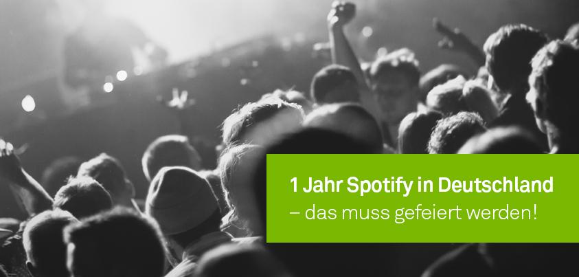 Happy Birthday, Spotify – seit einem Jahr in Deutschland