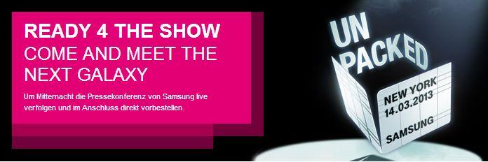 Samsung Galaxy S4 Telekom vorbestellen Samsung Galaxy S4 kann in Deutschland bereits heute Nacht vorbestellt werden
