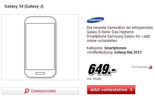 Samsung Galaxy S4 vorbestellen Media Markt Samsung Galaxy 4 bei Media Markt für 649 Euro vorbestellen