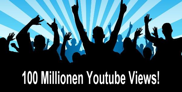 In eigener Sache: 100 Millionen Youtube Views erreicht!