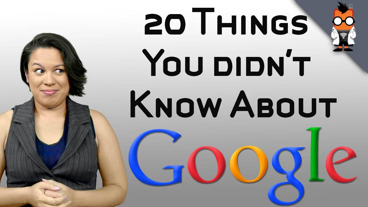 20 Dinge dir ihr nicht ueber Google wusstet [Video]