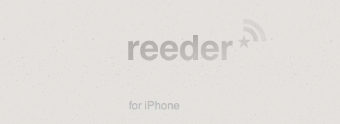 Reeder für iPhone mit Feedly-Support