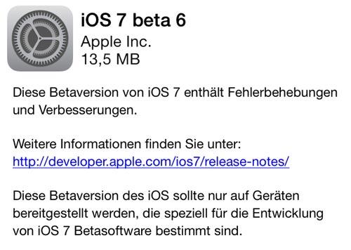 beta 6 Apple veröffentlicht iOS 7 Beta 6 für Entwickler