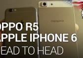 Oppo R5 vs. Apple iPhone 6 – Kurzer Vergleich