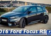 2016 Ford Focus RS (Mk. III) – Video – Fahrbericht, Test, erste Probefahrt