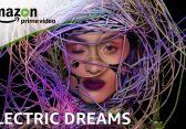 Electric Dreams: Amazons Antwort auf Black Mirror ab sofort bei Prime