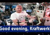 Mensch-Maschine ISS! Deutscher Astronaut musiziert aus dem All mit Kraftwerk